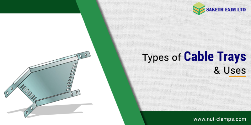 Types of Cable Tray